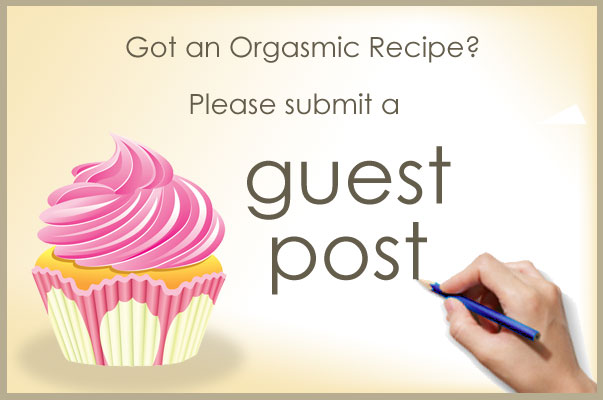 guest post on OrgasmicChef.com
