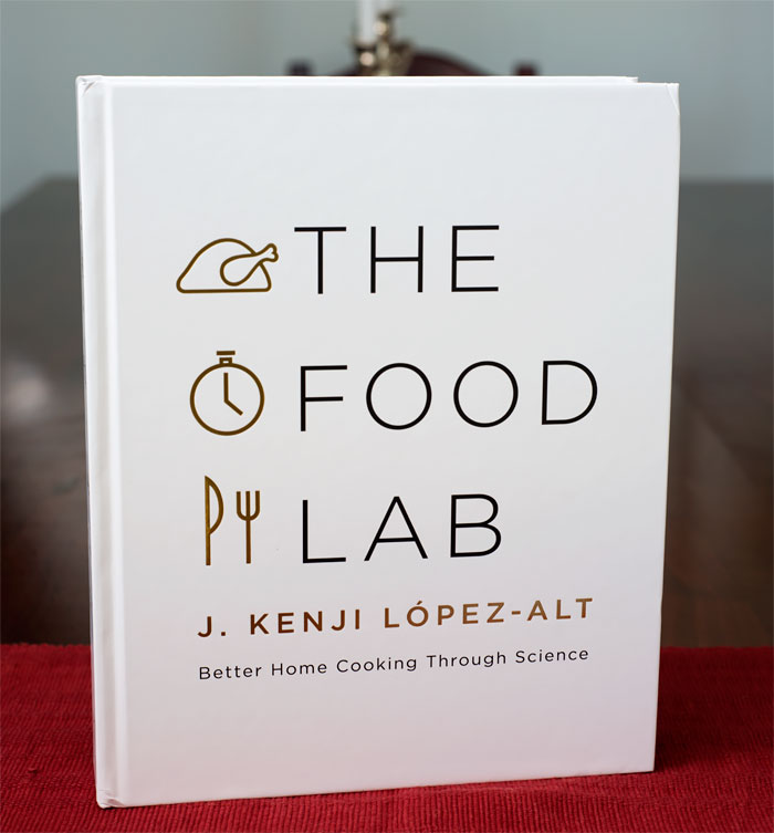 The Food Lab by J. Kenji Lopez-Alt